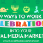 9 Ways to Work Celebrations Into Your Social Media Marketing
