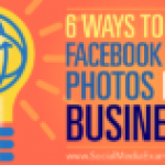 6 Ways to Use Facebook 360 Photos for Business