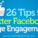 26 Tips for Better Facebook Page Engagement