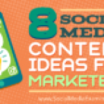 8 Social Media Content Ideas for Marketers