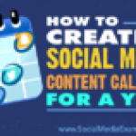 How to Create a Social Media Content Calendar for a Year