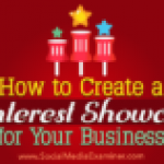 How to Create a Pinterest Showcase for Your Business