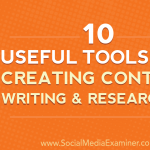 10 Useful Tools for Creating Content, Writing, and Researching