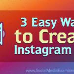 3 Easy Ways to Create Instagram Ads