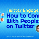 Twitter Engagement: How to Connect With People on Twitter