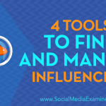 4 Tools to Find and Manage Influencers