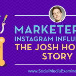 Marketer to Instagram Influencer: The Josh Horton Story