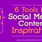 6 Tools for Social Media Content Inspiration