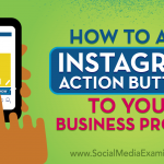 How to Add Instagram Action Buttons to Your Business Profile
