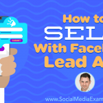 How to Sell With Facebook Lead Ads