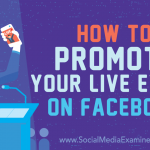 How to Promote Your Live Event on Facebook