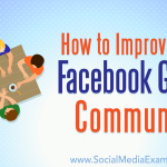 How to Improve Your Facebook Group Community